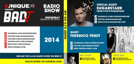 Kunique Badj Radio M2O Wednesday March 26 Special Guest Sugarstarr & Federico Perzy