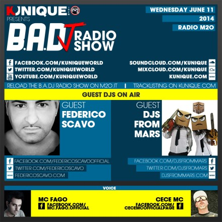 Kunique Badj Radio M2O Wednesday June 11 Guest Federico Scavo & Djs From Mars