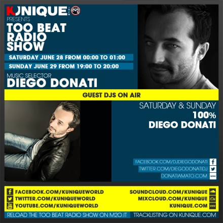 Kunique Toot Beat Radio M2O Saturday & Sunday 28/29 On Air 100% Diego Donati