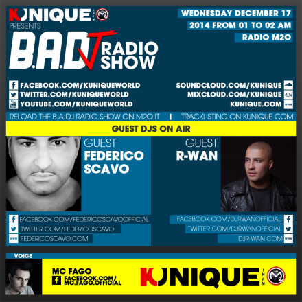 Kunique Too Beat Radio M2O – Wednesday December 17 – Guest Federico Scavo & R-Wan